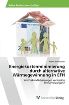 Energiekostenminimierung Durch Alternative Warmegewinnung in Efh