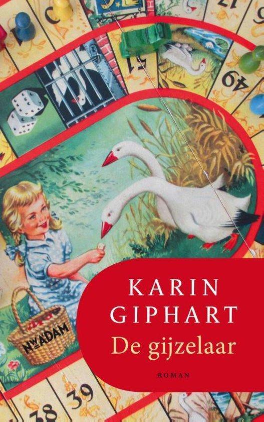 De gijzelaar - Karin Giphart   Fthsonline.com