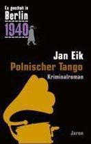 Es geschah in Berlin 1940 Polnischer Tango