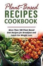 Plant Based Recipes Cookbook