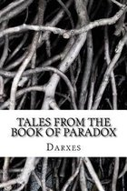 Tales from the Book of Paradox