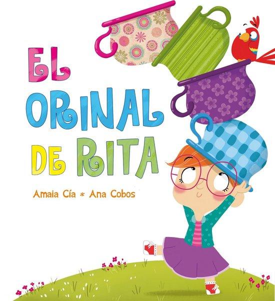 Boek cover El orinal de Rita (Rita) van Amaia Cia (Onbekend)