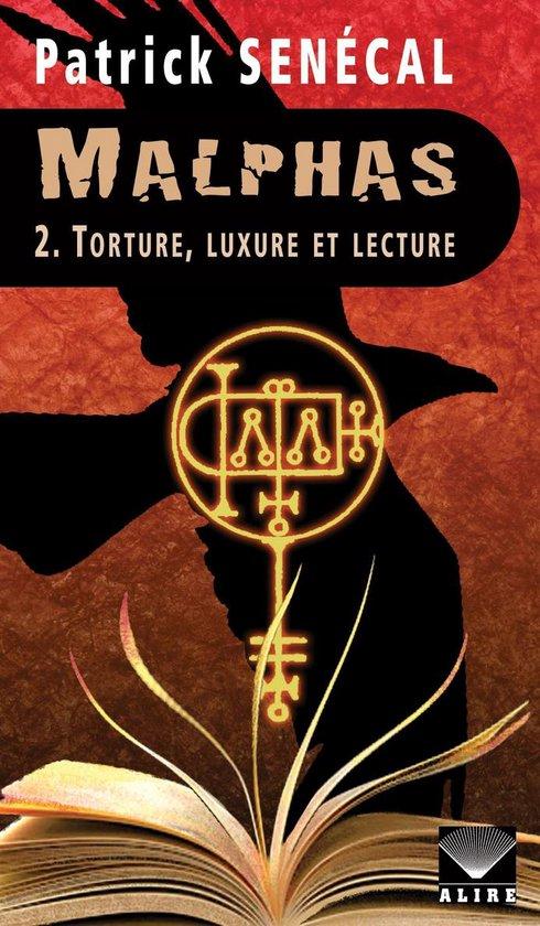 Boek cover Malphas 2. Torture, luxure et lecture van Patrick Senécal (Onbekend)