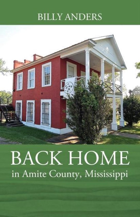 Back Home in Amite County, Mississippi