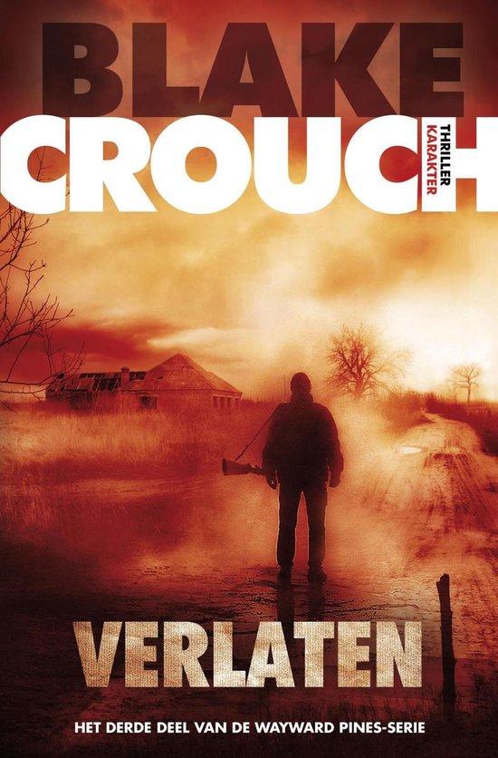 Verlaten - Blake Crouch |