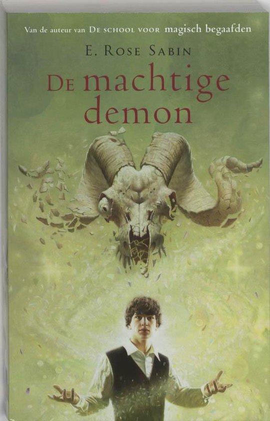 Cover van het boek 'De machtige demon' van E.R. Sabin en E. Rose Sabin