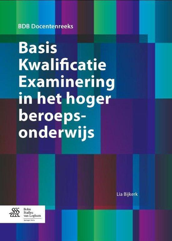 Basis kwalificatie examinering in het hoger beroepsonderwijs - Lia Bijkerk   Fthsonline.com