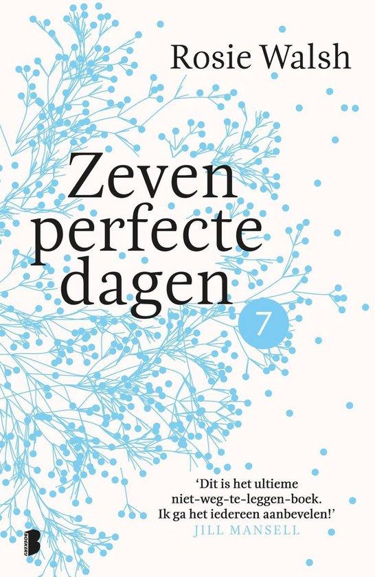 Zeven perfecte dagen 7 - Zeven perfecte dagen - Rosie Walsh |