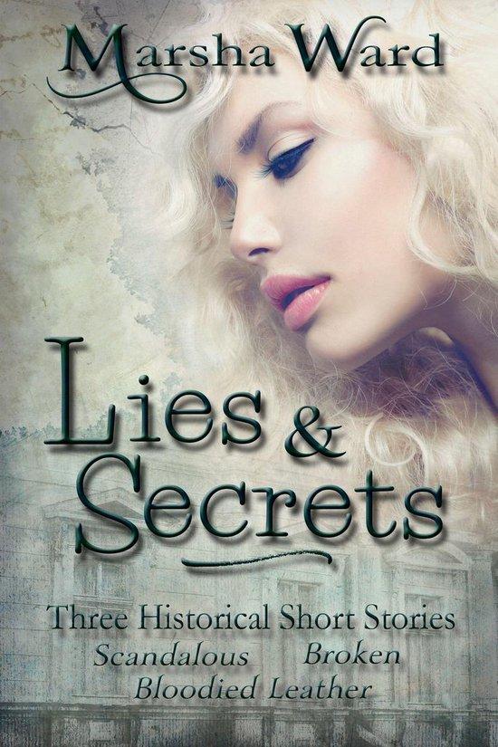 Lies & Secrets: Three Historical Short Stories