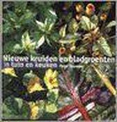 Nieuwe Kruiden En Bladgroenten In Tuin En Keuken