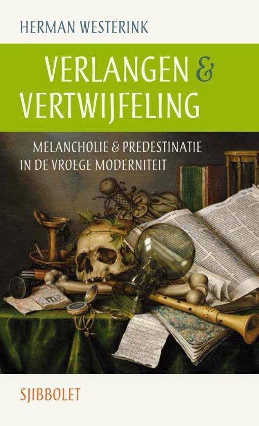 Verlangen & vertwijfeling - Herman Westerink |
