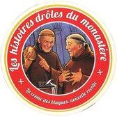 Les histoires drôles du monastère