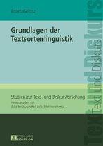 Grundlagen der Textsortenlinguistik
