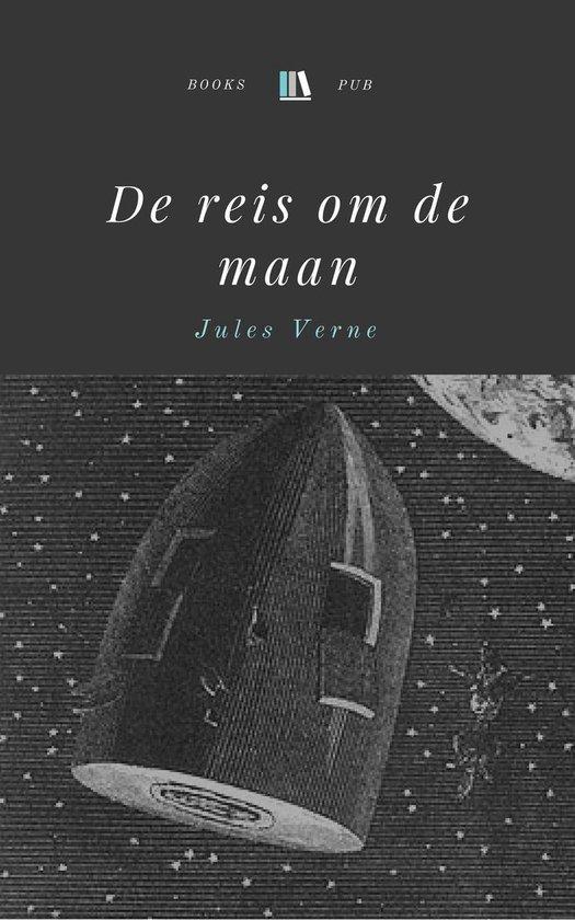De reis om de maan - Jules Verne |