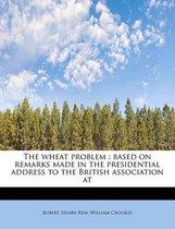 The Wheat Problem
