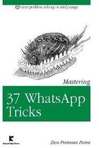 Mastering 37 WhatsApp Tricks