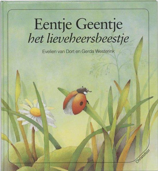 Eentje Geentje het lieveheersbeestje - E. van Dort |