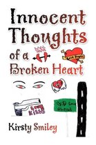 Innocent Thoughts of a Broken Heart