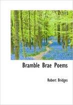 Bramble Brae Poems