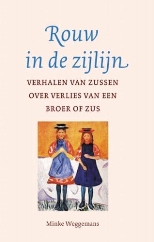 Boek cover ROUW IN DE ZIJLIJN van Minke Weggemans (Paperback)