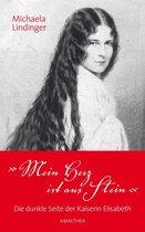 Boek cover Mein Herz ist aus Stein van Michaela Lindinger