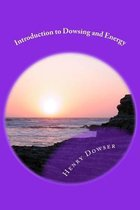 Introduction to Dowsing and Energy