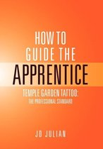 How to Guide the Apprentice