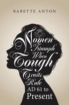 Women Triumph When Tough Traits Rule