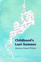 Childhood's Last Summer—A Short Story