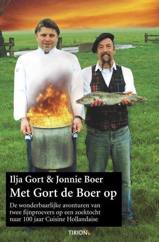Met Gort De Boer Op - Ilja Gort |