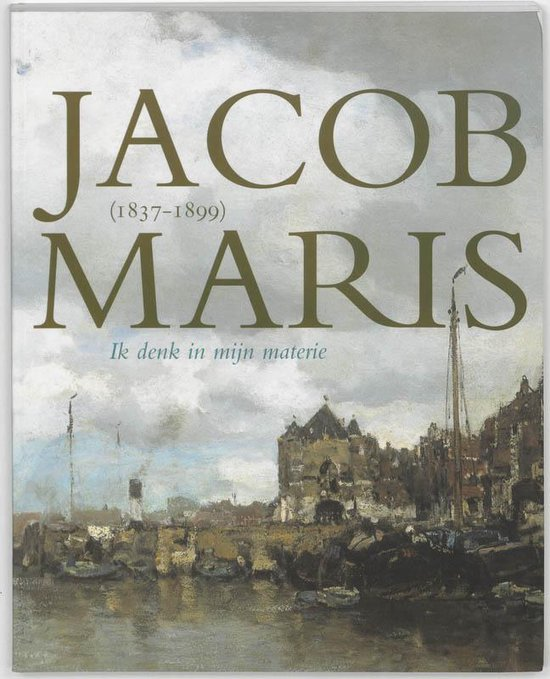 Jacob Maris 1837-1899 - Marjan van Heteren | Readingchampions.org.uk