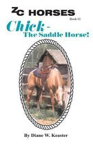 Chick-The Saddle Horse