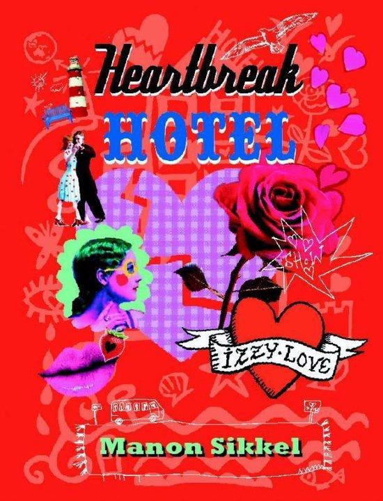 IzzyLove 6 - Heartbreak hotel - Manon Sikkel |