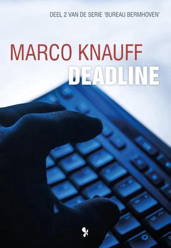 Bureau Bermhoven 2 - Deadline - Marco Knauff |