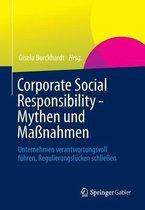 Corporate Social Responsibility - Mythen Und Massnahmen