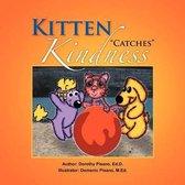 Kitten ''Catches'' Kindness