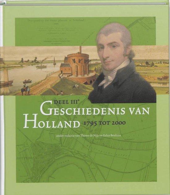 Geschiedenis van Holland IIIA 1795 tot 2000 - Thimo de Nijs | Fthsonline.com