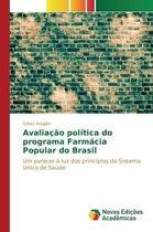 Avaliacao Politica Do Programa Farmacia Popular Do Brasil