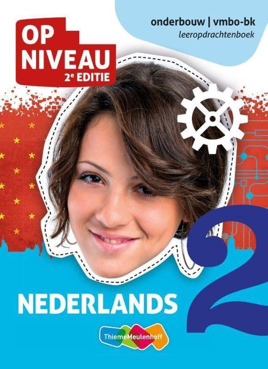 Op Niveau Nederlands 2 vmbo-bk Leeropdrachtenboek - Hanneke Luth-van den Berg  