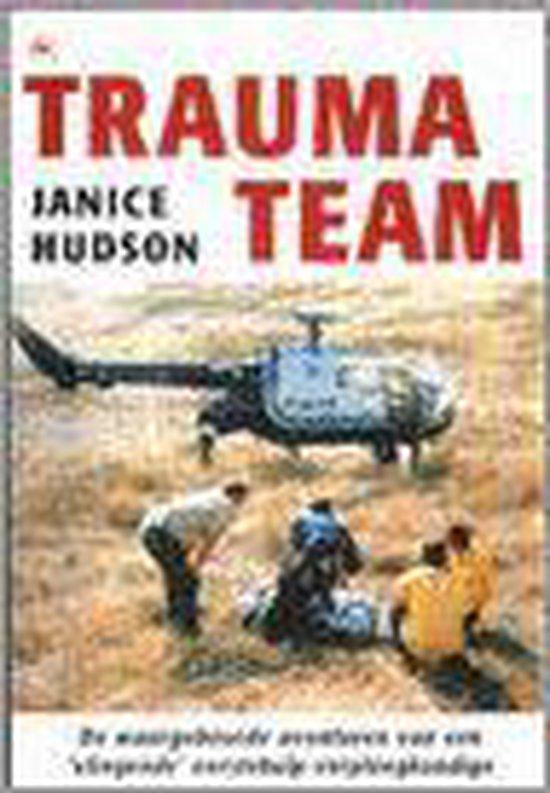 Trauma Team - Janice Hudson |