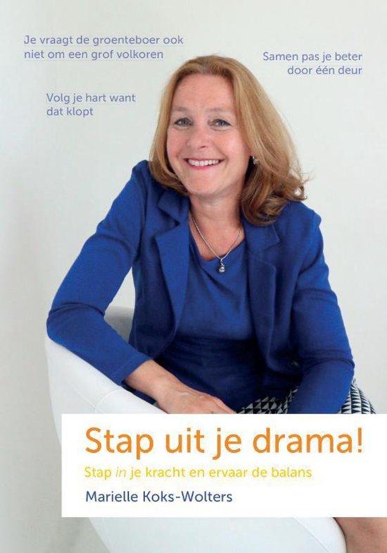 Stap uit je drama! - Marielle Koks-Wolters   Fthsonline.com