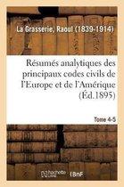 Resumes analytiques des principaux codes civils de l'Europe et de l'Amerique
