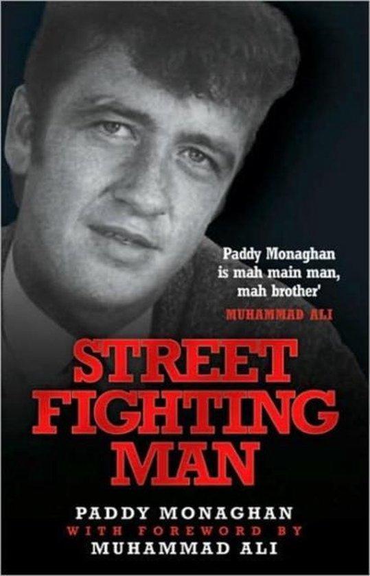 Boek cover Street Fighting Man van Paddy Monaghan (Hardcover)