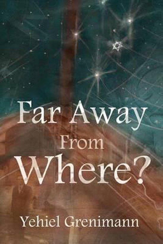 Far Away from Where?