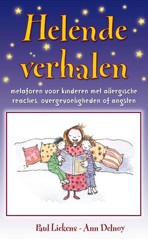 Helende verhalen voor kinderen - Paul Liekens |