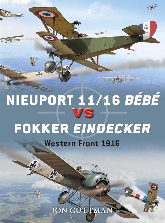 Boek cover Nieuport 11/16 Bébé vs Fokker Eindecker van Jon Guttman (Onbekend)