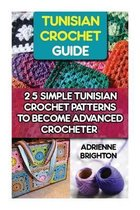 Tunisian Crochet Guide