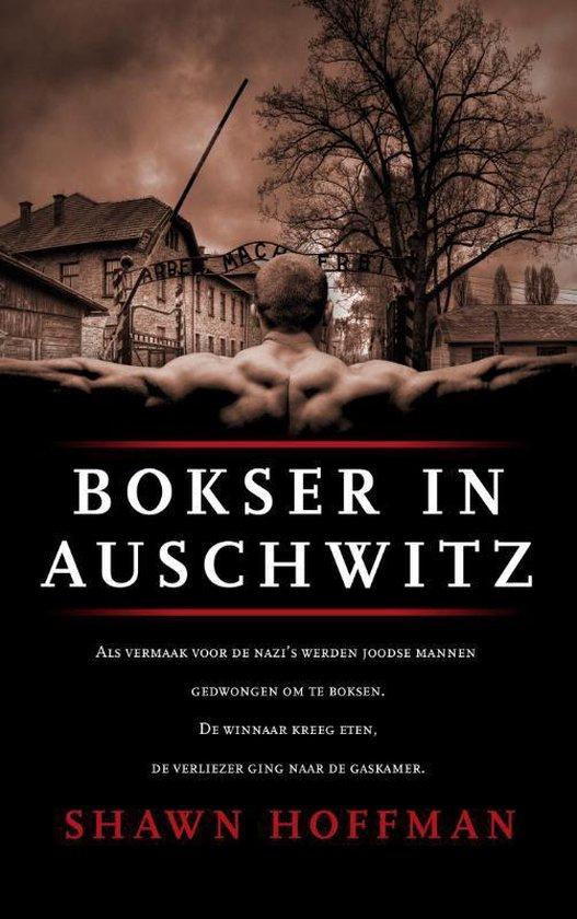 Bokser in Auschwitz - Shawn Hoffman |