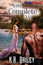 You Complete Me (Bookstrand Publishing Romance)