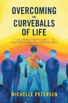 Overcoming the Curveballs of Life